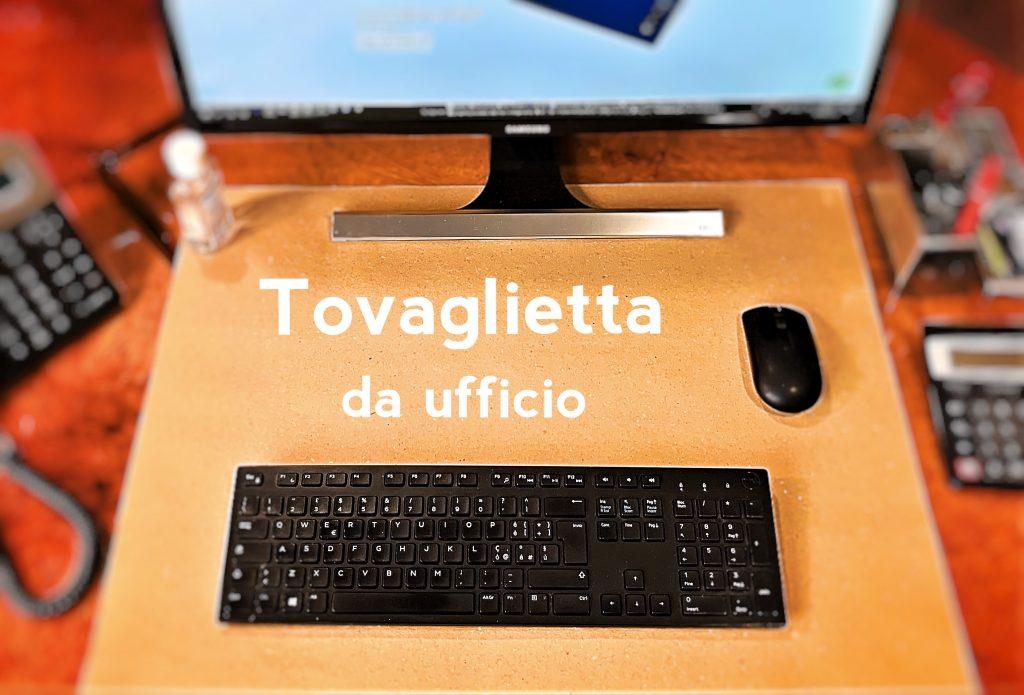 Tovaglietta da ufficio scrivania