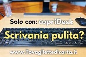 scrivania pulita igienizzata